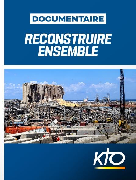 KTO - Reconstruire ensemble