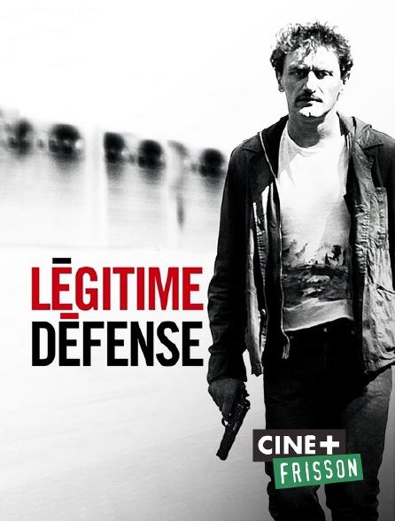 Ciné+ Frisson - Légitime défense