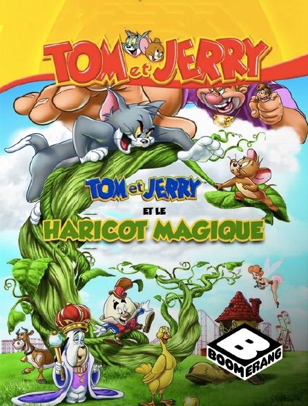Boomerang - Tom et Jerry et le haricot magique