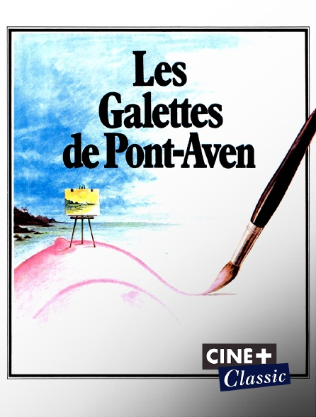 Ciné+ Classic - Les galettes de Pont-Aven