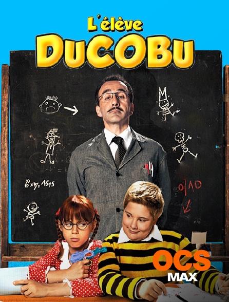 OCS Max - L'élève Ducobu