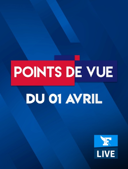 Figaro Live - Points de Vue du 1er avril 2021
