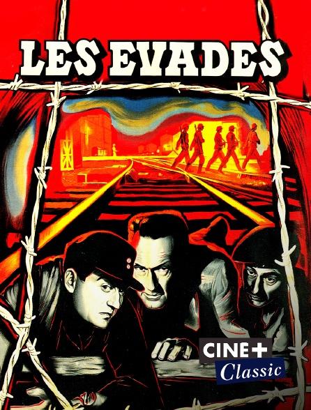 Ciné+ Classic - Les évadés