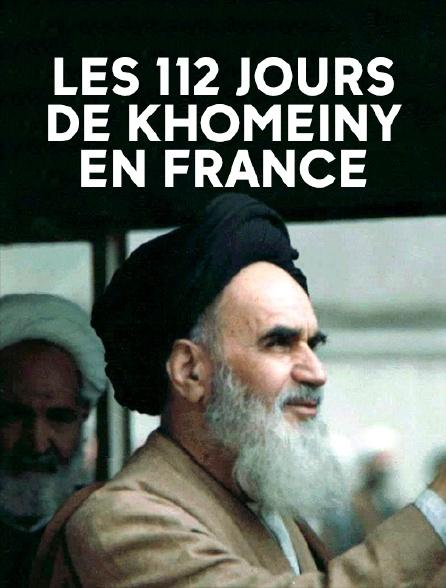 Les 112 jours de Khomeiny en France