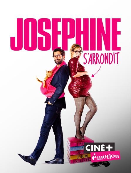 Ciné+ Emotion - Joséphine s'arrondit