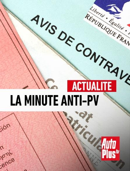 AutoPlus - La minute Anti-PV