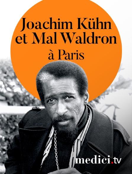 Medici - Joachim Kühn et Mal Waldron en concert à Paris
