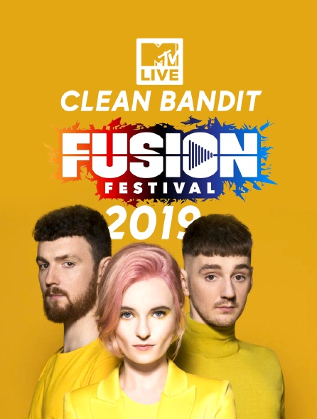 MTV Live Clean Bandit from Fusion Festival 2019