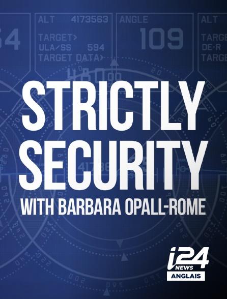 i24 News Anglais - Strictly Security