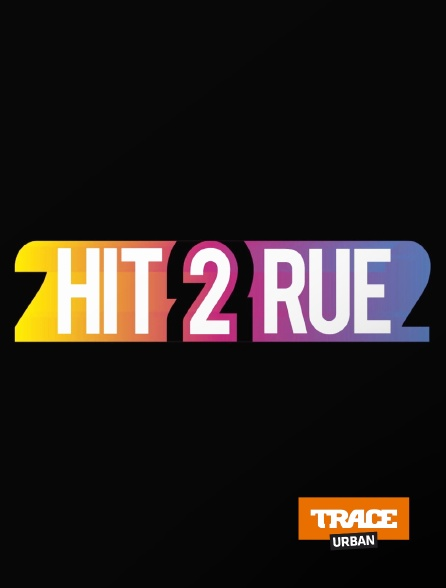 Trace Urban - Hit 2 Rue