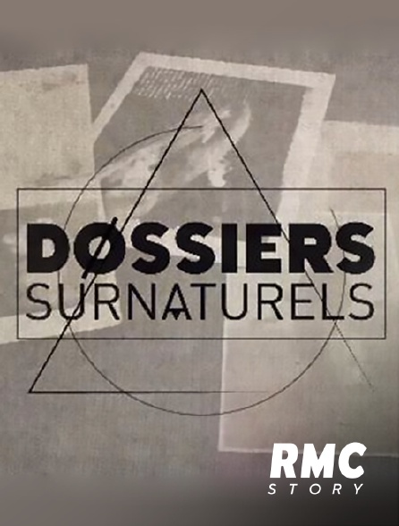 RMC Story - Dossiers surnaturels