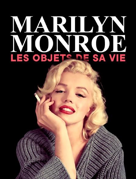 Marilyn Monroe : les objets de sa vie