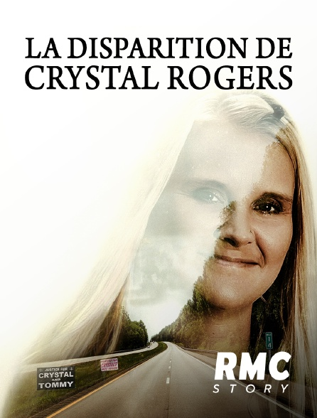 RMC Story - La disparition de Crystal Rogers
