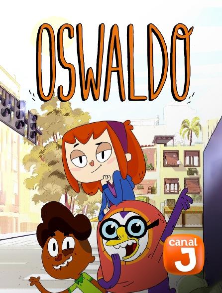 Canal J - Oswaldo