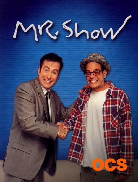 OCS - Mr. Show With Bob and David