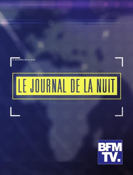 BFMTV - Programmes de la nuit