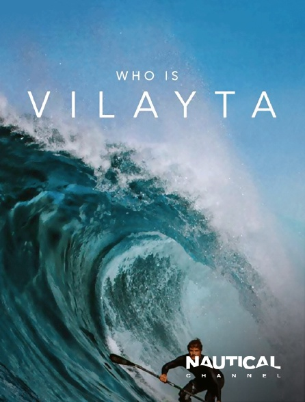 Nautical Channel - Who is Vilayta