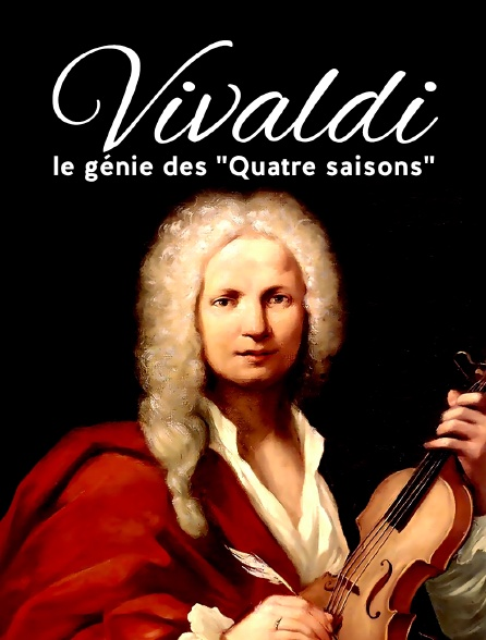 """Vivaldi, le génie des """"Quatre saisons"""""""