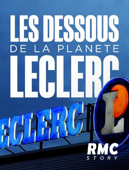 RMC Story - Les dessous de la planète Leclerc