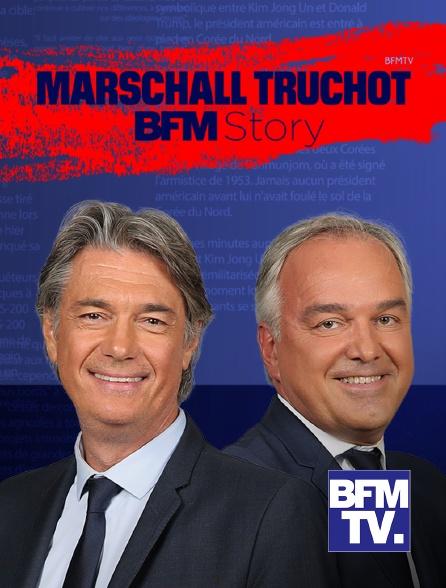 BFMTV - Marschall Truchot BFM Story