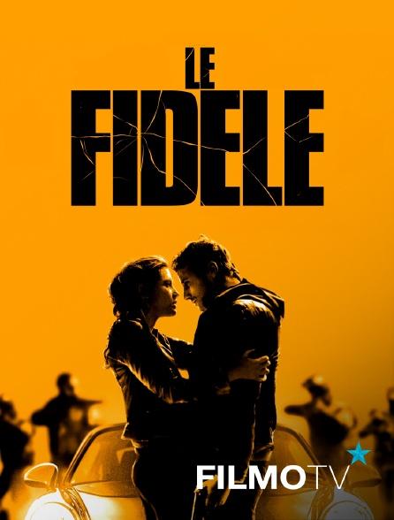 FilmoTV - Le Fidèle