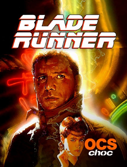 OCS Choc - Blade Runner (Final Cut)