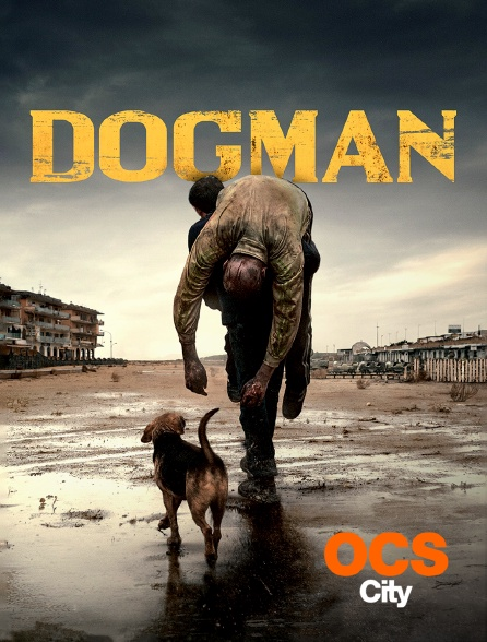 OCS City - Dogman