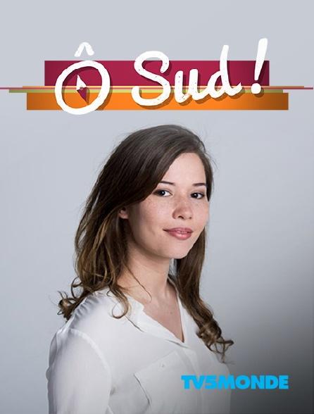 TV5MONDE - Ô Sud !