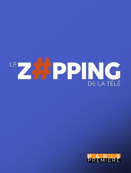 Paris Première - Le zapping de la télé