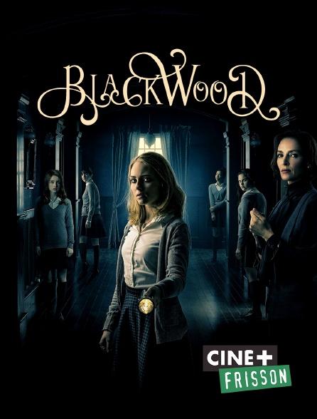Ciné+ Frisson - Blackwood