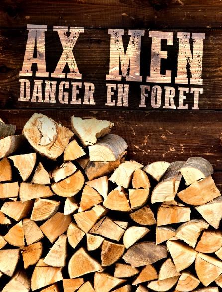 Ax Men : Danger en forêt