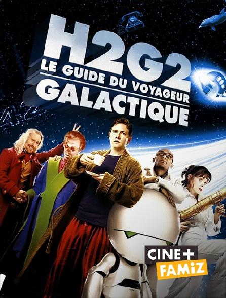Ciné+ Famiz - H2G2 : le guide du voyageur galactique