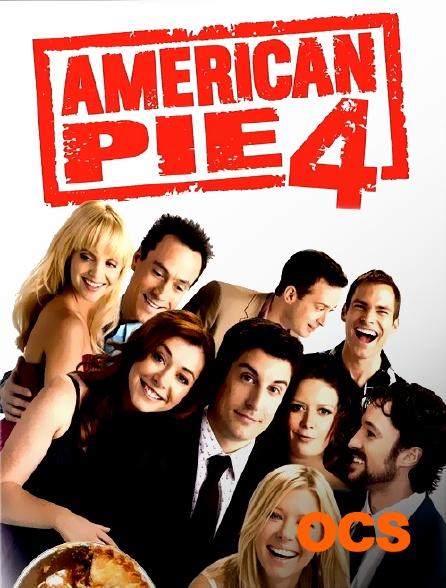 OCS - American Pie 4