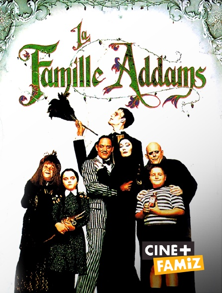 Ciné+ Famiz - La famille Addams