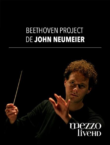 Mezzo Live HD - Beethoven Project de John Neumeier