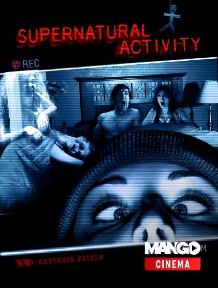 MANGO Cinéma - Supernatural activity