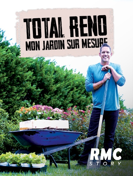 RMC Story - Totale transfo : mon jardin sur mesure