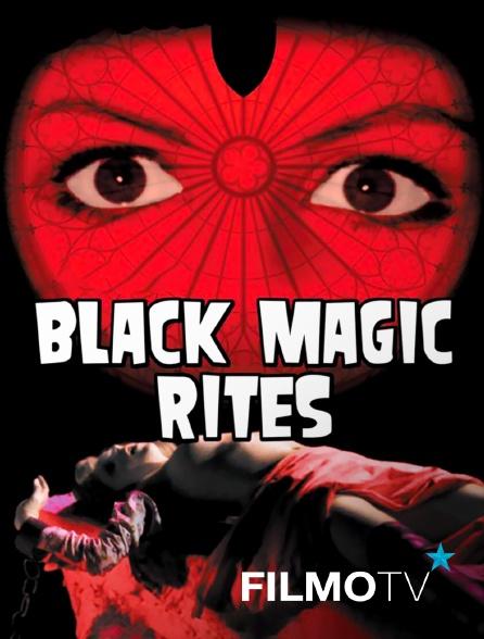 FilmoTV - Black magic rites