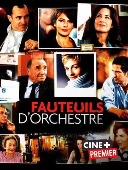 Ciné+ Premier - Fauteuils d'orchestre