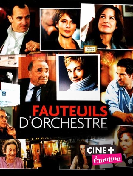 Ciné+ Emotion - Fauteuils d'orchestre
