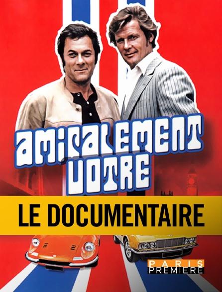 Paris Première - Amicalement vôtre : Hollywood au service de sa Majesté