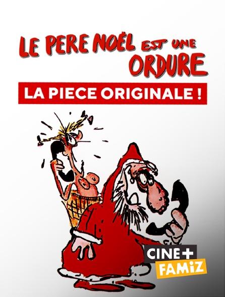 Ciné+ Famiz - Le Père Noël est une ordure