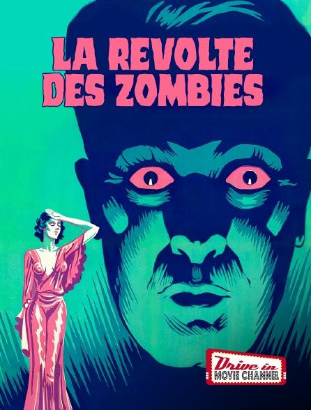 Drive-in Movie Channel - La révolte des zombies