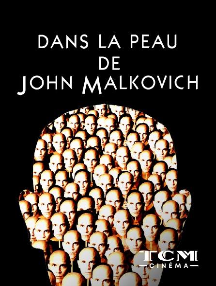 TCM Cinéma - Dans la peau de John Malkovich