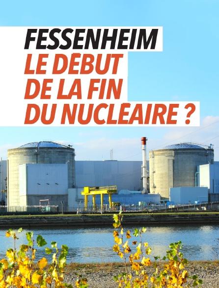 Fessenheim, le début de la fin du nucléaire ?