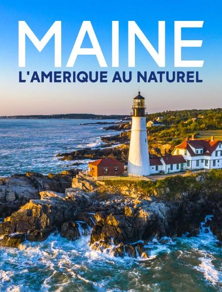 Maine, l'Amérique au naturel