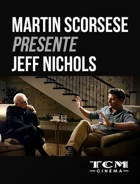 TCM Cinéma - Martin Scorsese présente Jeff Nichols