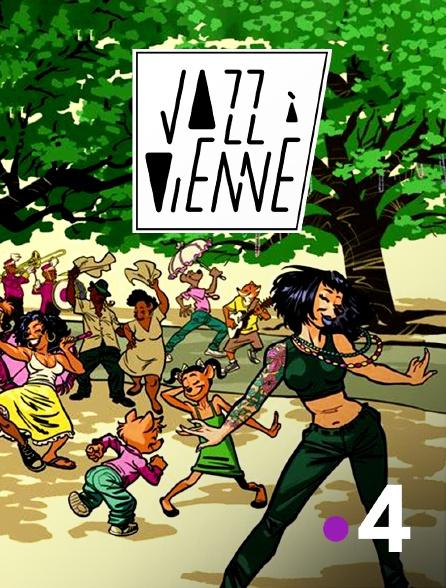 France 4 - Jazz à Vienne 2021