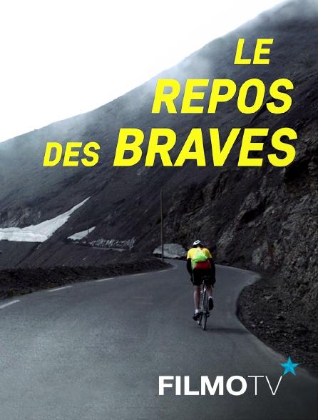 FilmoTV - Le repos des braves