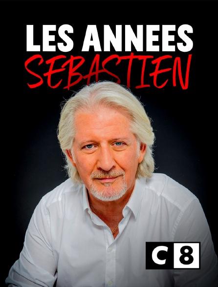 C8 - Les années Sébastien